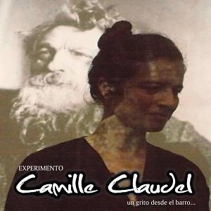 Experimento Camille Claudel, un grito desde el barro