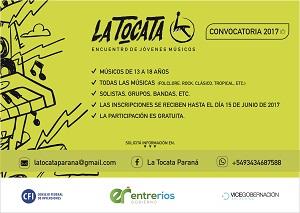 Convocan a participar de &#34La Tocata&#34 2017