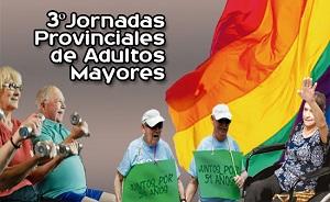 3º Jornadas Provinciales de Adultos Mayores