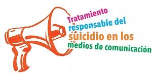 """""""Tratamiento responsable del suicidio en los medios de comunicación"""""""